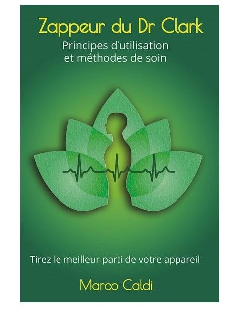 principes-utilisation-et-methodes-de-soin-dr-clark-zappeur-clark